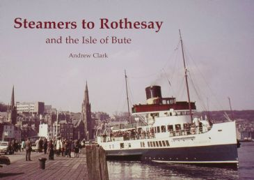 Steamers to Rothesay and the Isle of Bute, by Andrew Clark